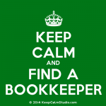 Keep Calm and Find a Bookkeeper from goodAccountants.com
